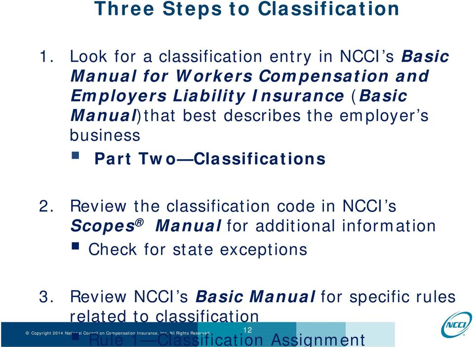 Insurance (Basic Manual)that best describes the employer s business Part Two Classifications 2.