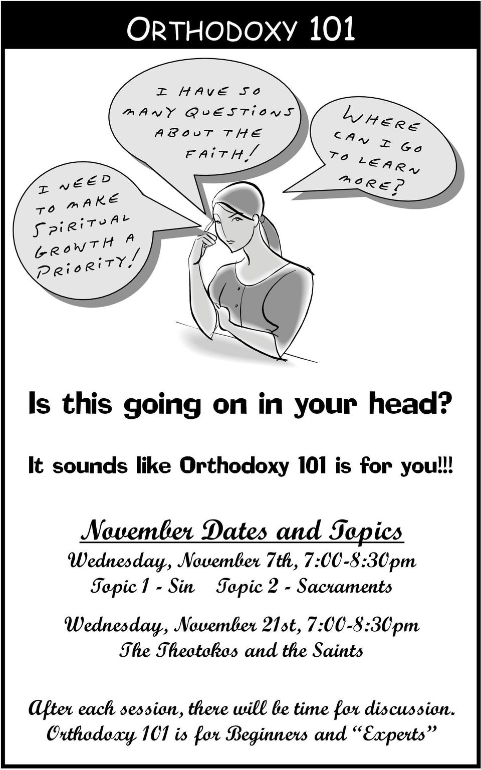 !! November Dates and Topics Wednesday, November 7th, 7:00-8:30pm Topic 1 - Sin Topic 2 - Sacraments Wednesday,