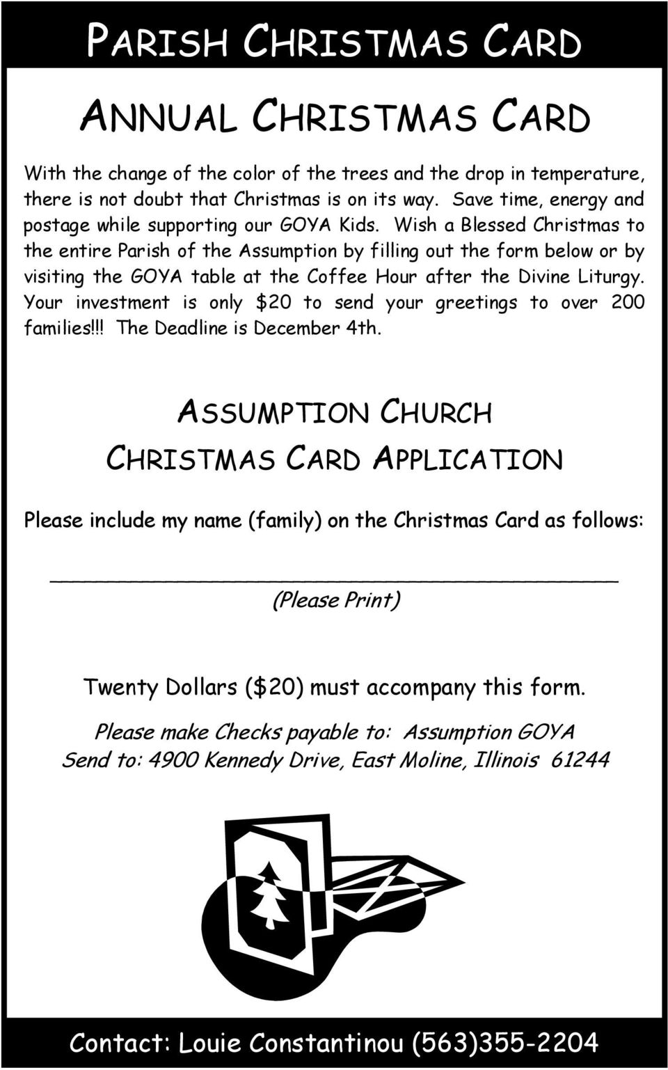 Wish a Blessed Christmas to the entire Parish of the Assumption by filling out the form below or by visiting the GOYA table at the Coffee Hour after the Divine Liturgy.