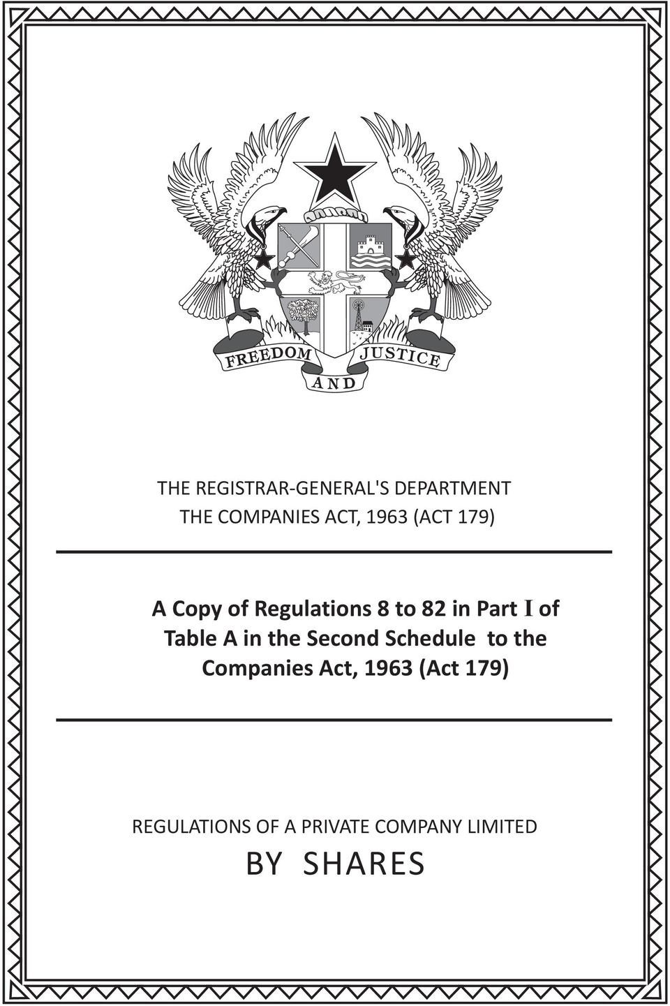 Table A in the Second Schedule to the Companies Act, 1963