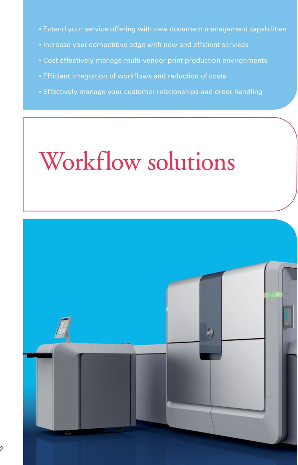 print production environments Efficient integration of workflows and reduction of