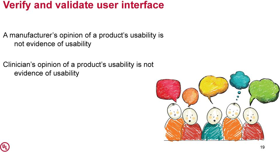 is not evidence of usability Clinician s