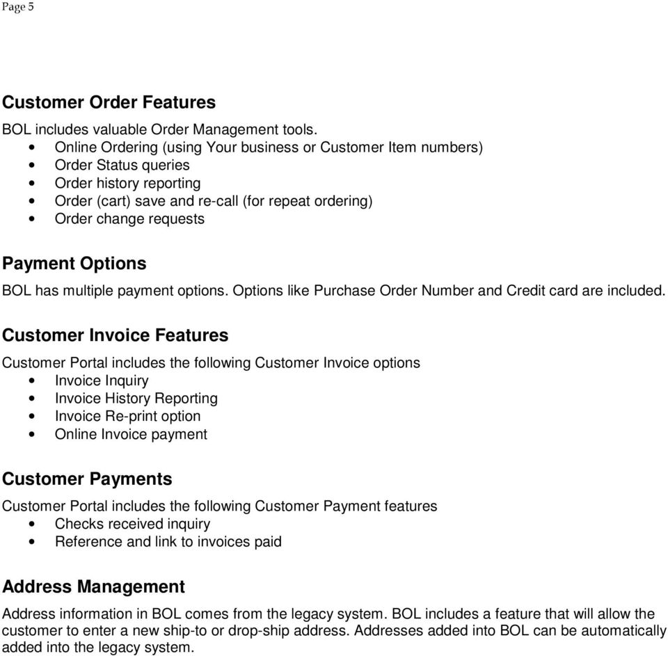 BOL has multiple payment options. Options like Purchase Order Number and Credit card are included.