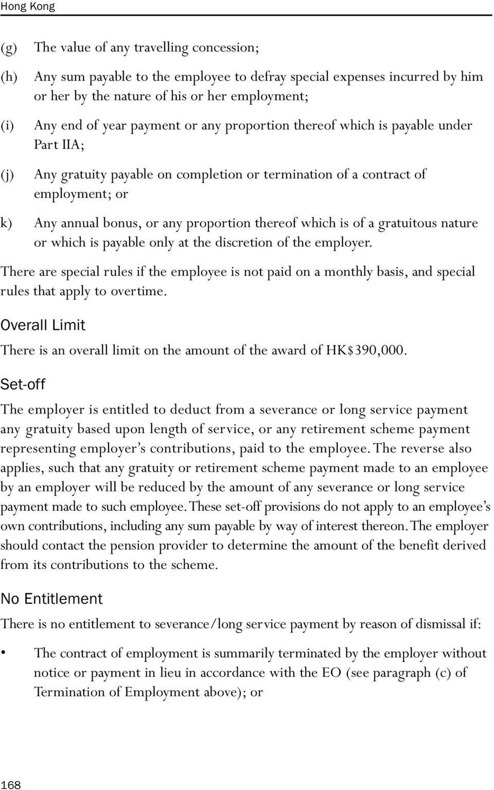 thereof which is of a gratuitous nature or which is payable only at the discretion of the employer.