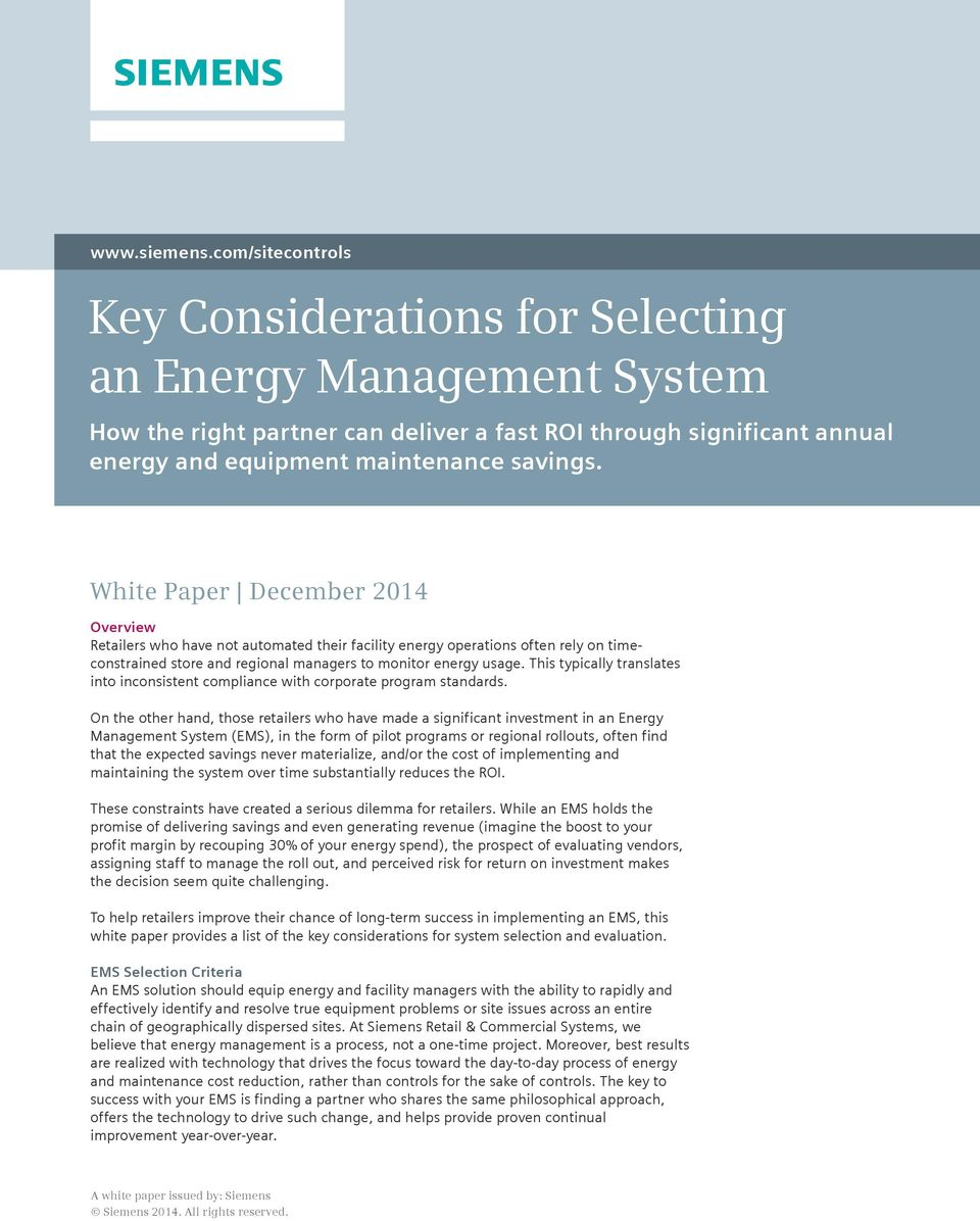 White Paper December 2014 Overview ers who have not automated their facility energy operations often rely on timeconstrained store and regional managers to monitor energy usage.