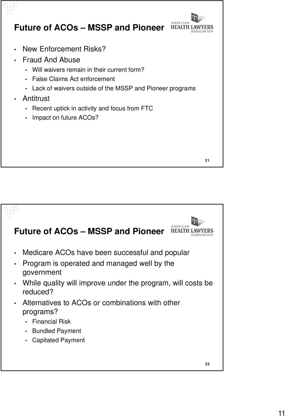 on future ACOs?