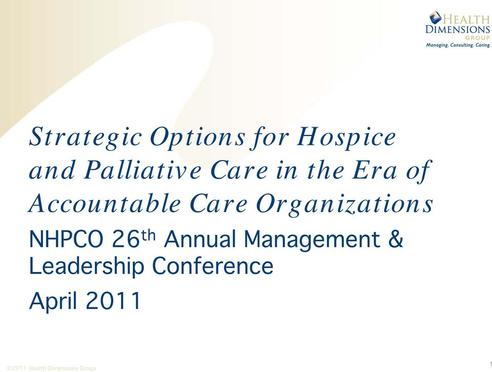 Accountable Care Organizations NHPCO 26
