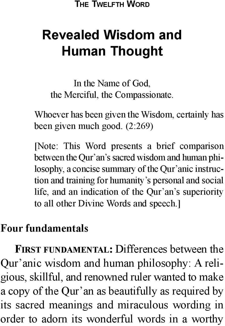 and social life, and an indication of the Qur an s superiority to all other Divine Words and speech.