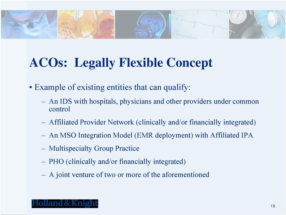 financially integrated) An MSO Integration Model (EMR deployment) with Affiliated IPA Multispecialty