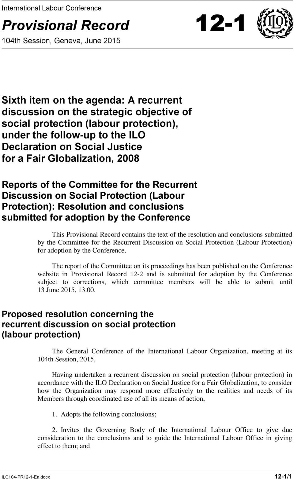 Protection): Resolution and conclusions submitted for adoption by the Conference This Provisional Record contains the text of the resolution and conclusions submitted by the Committee for the