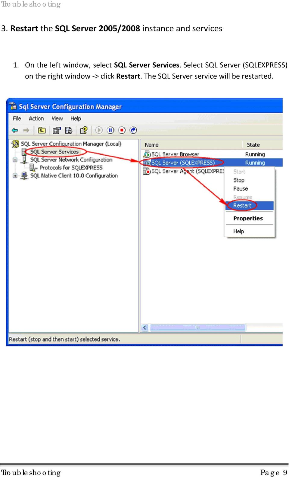 Select SQL Server (SQLEXPRESS) on the right window -> click
