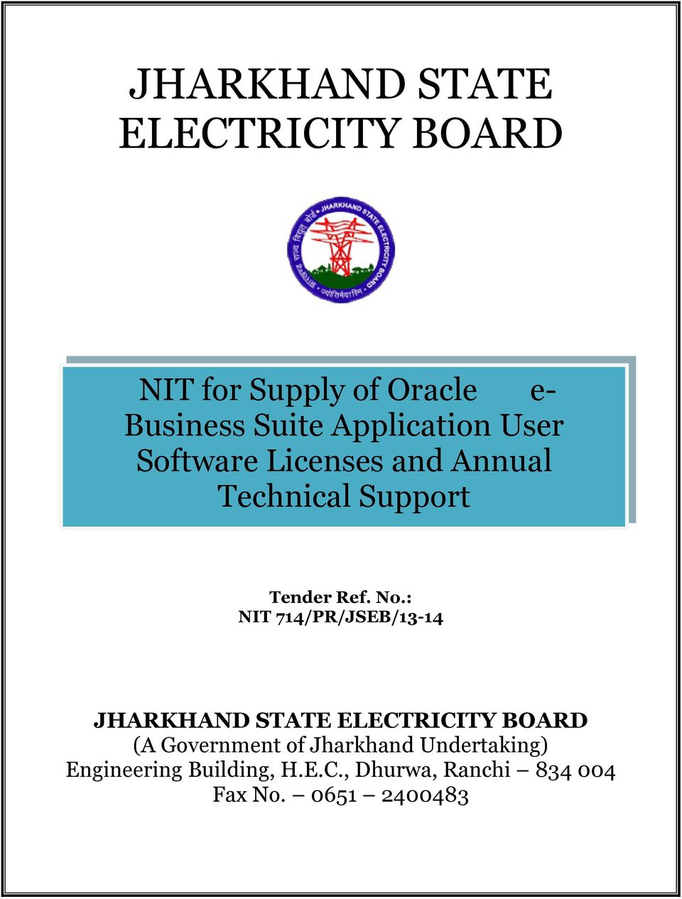 : NIT 714/PR/JSEB/13-14 JHARKHAND STATE ELECTRICITY BOARD (A Government of