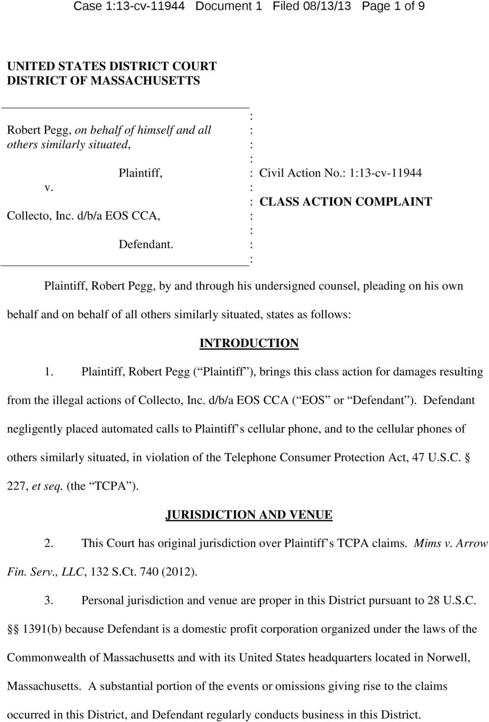 113-cv-11944 CLASS ACTION COMPLAINT Plaintiff, Robert Pegg, by and through his undersigned counsel, pleading on his own behalf and on behalf of all others similarly situated, states as follows