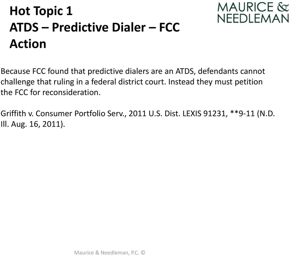 district court. Instead they must petition the FCC for reconsideration.