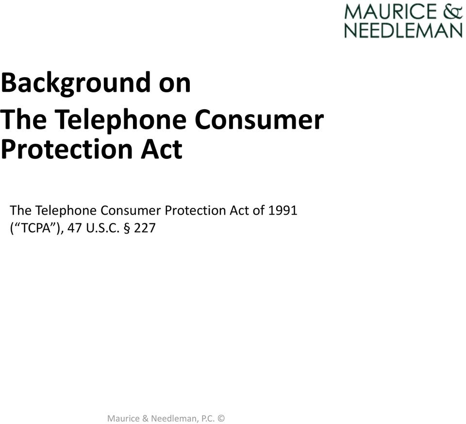 Telephone Consumer Protection