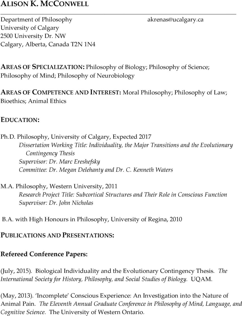 Philosophy; Philosophy of Law; Bioethics; Animal Ethics EDU