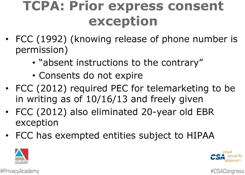 required PEC for telemarketing to be in writing as of 10/16/13 and freely given FCC