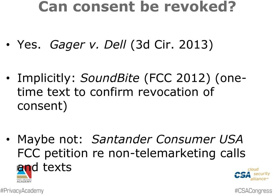 confirm revocation of consent) Maybe not: Santander