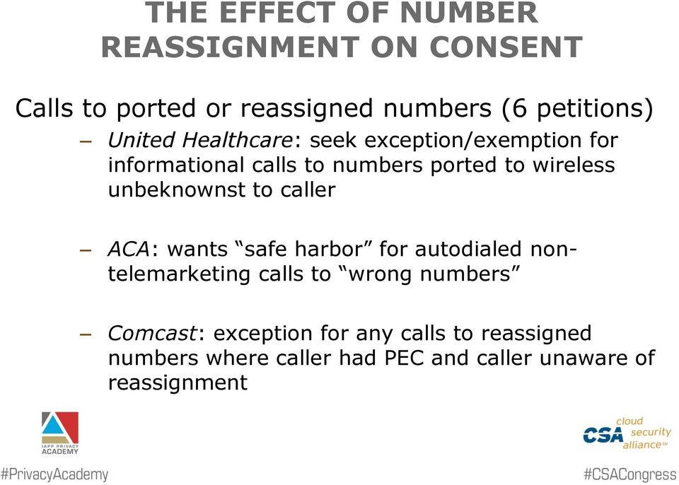unbeknownst to caller ACA: wants safe harbor for autodialed nontelemarketing calls to wrong numbers
