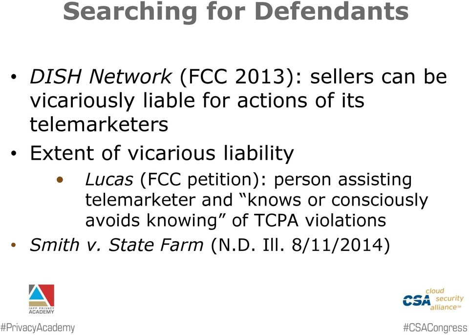 liability Lucas (FCC petition): person assisting telemarketer and knows or