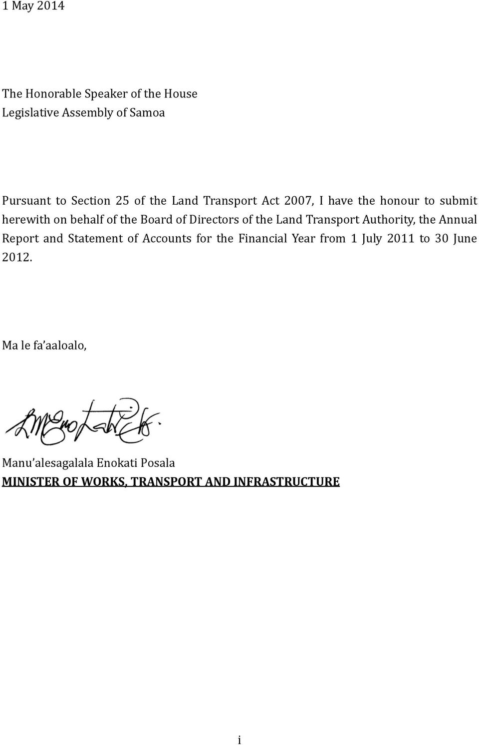 Transport Authority, the Annual Report and Statement of Accounts for the Financial Year from 1 July 2011 to