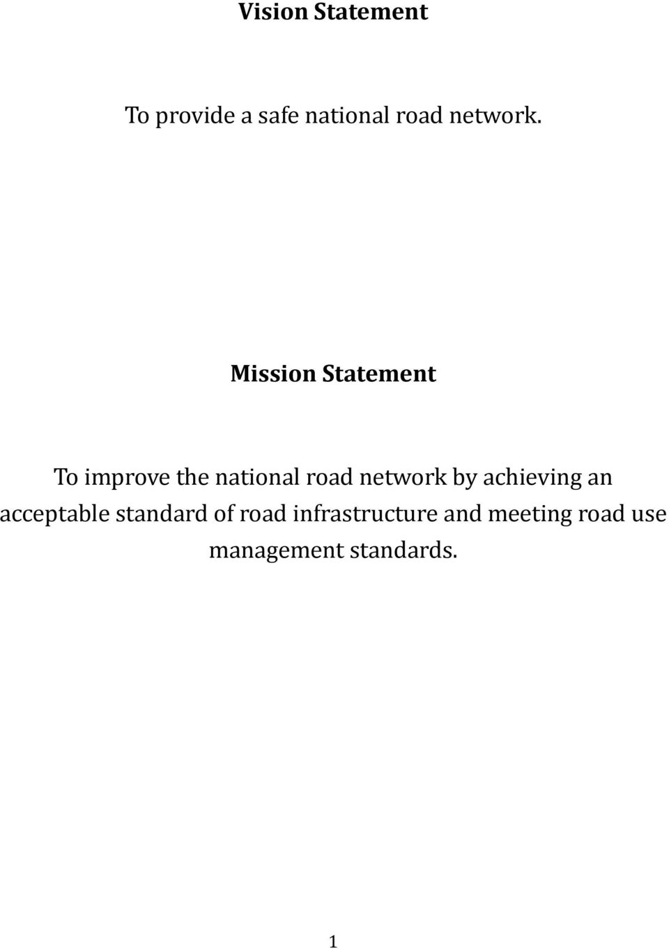 Mission Statement To improve the national road
