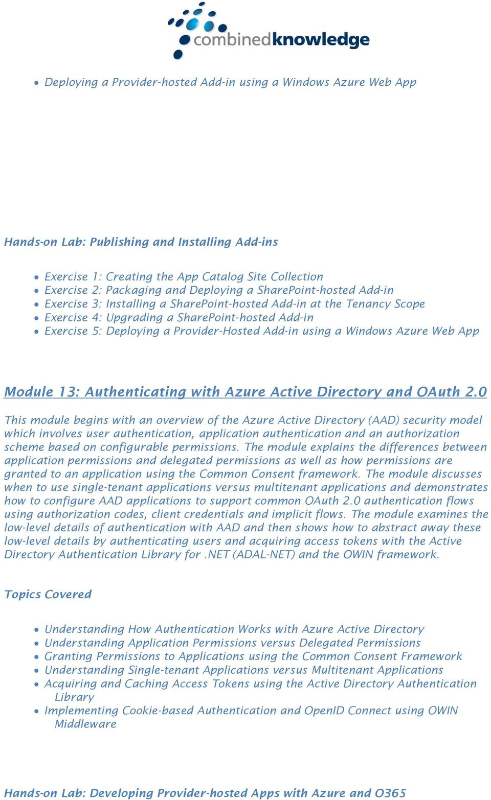 Add-in using a Windows Azure Web App Module 13: Authenticating with Azure Active Directory and OAuth 2.