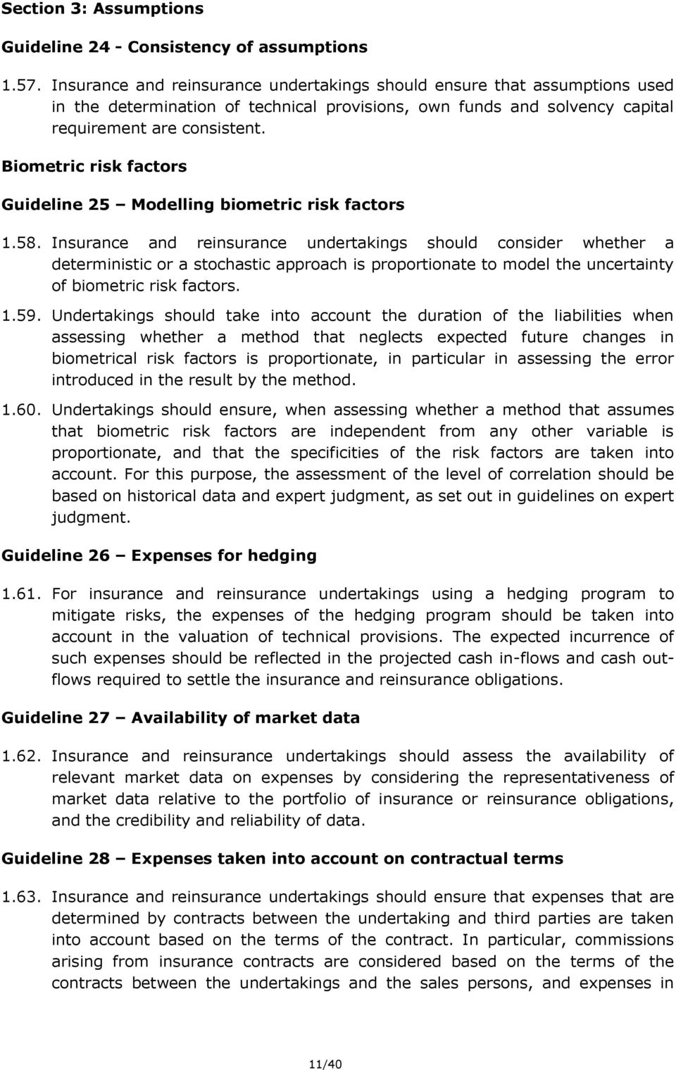 Biometric risk factors Guideline 25 Modelling biometric risk factors 1.58.
