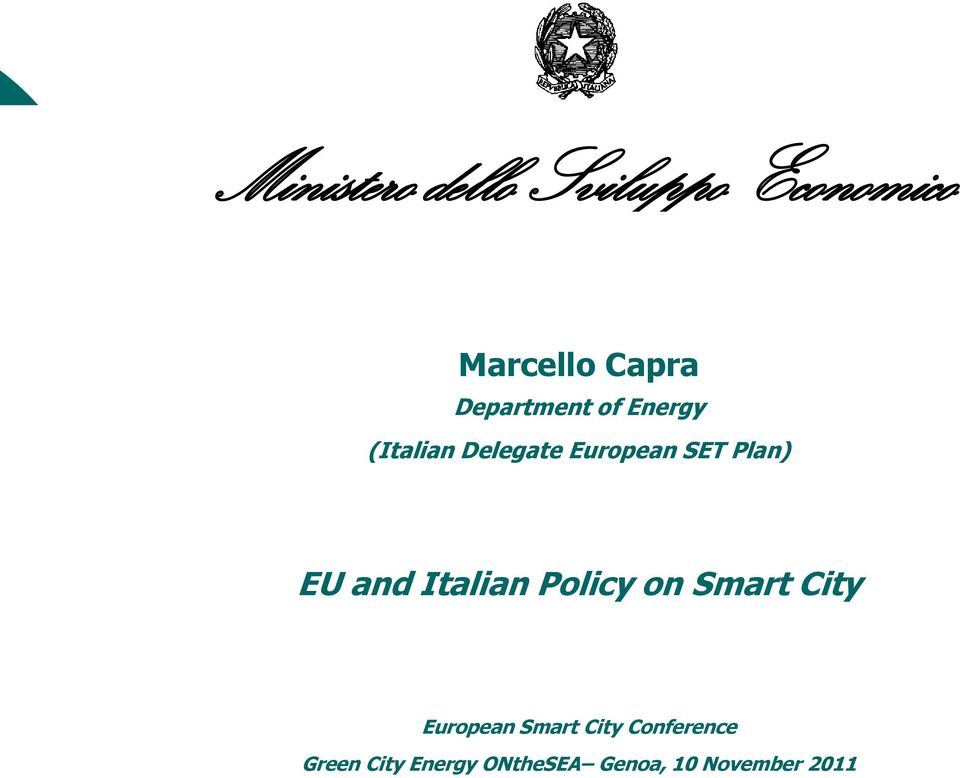 Plan) EU and Italian Policy on Smart City European Smart