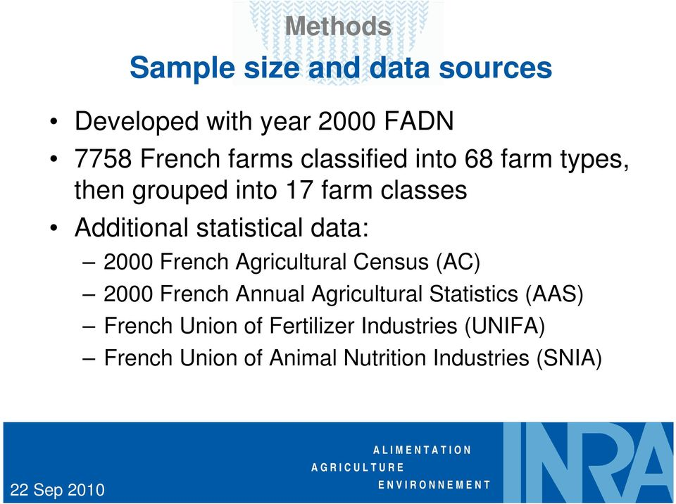 data: 2000 French Agricultural Census (AC) 2000 French Annual Agricultural Statistics