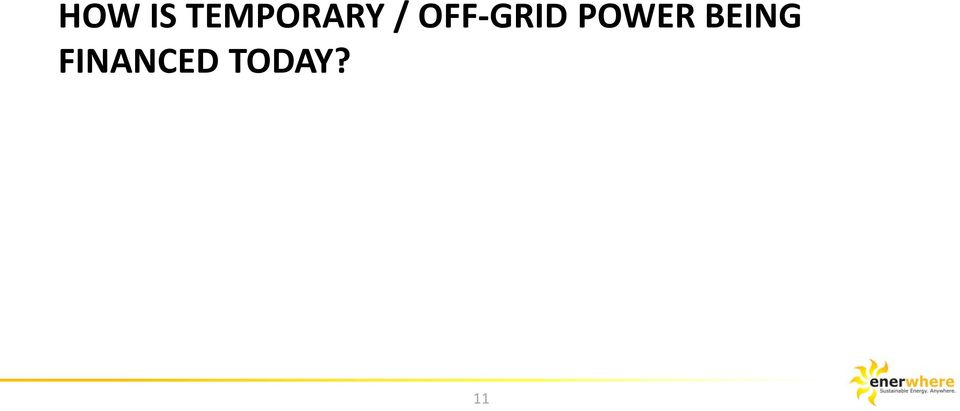 OFF-GRID POWER