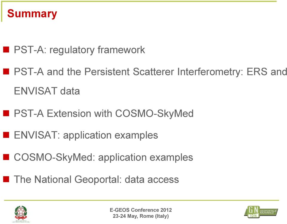 ENVISAT: application examples COSMO-SkyMed: application examples The