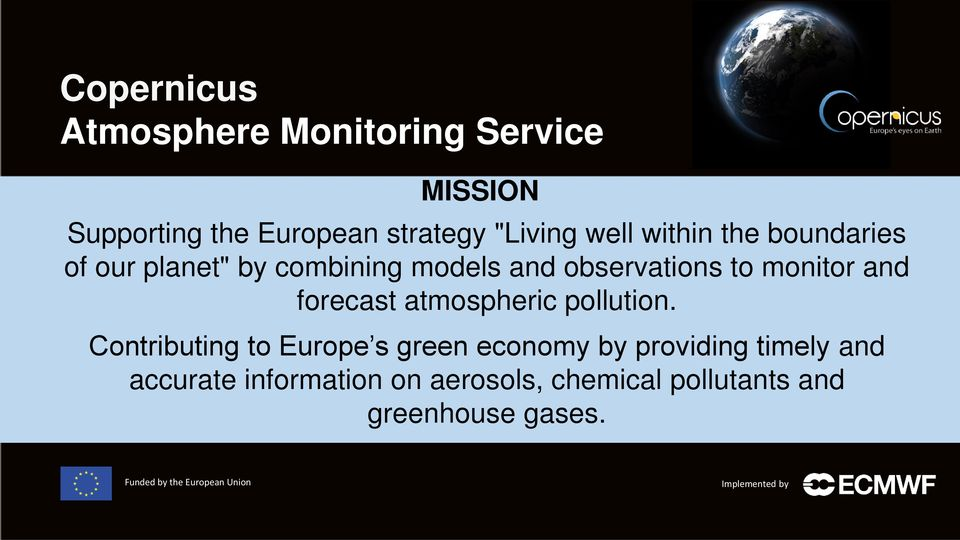 services to monitor and forecast atmospheric pollution.