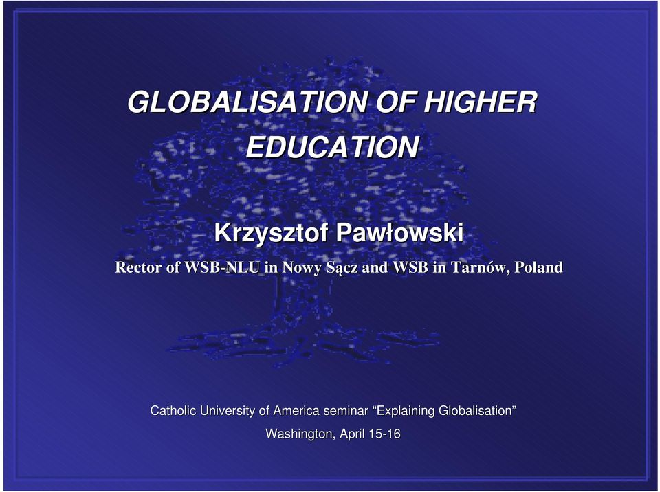 Tarnów,, Poland Catholic University of America