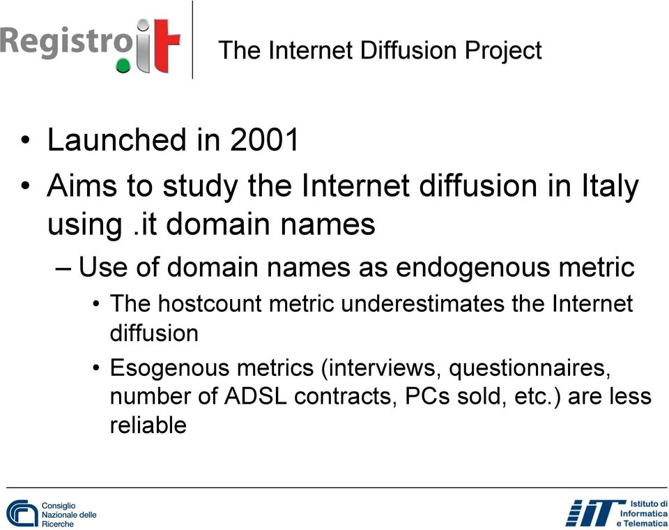 it domain names Use of domain names as endogenous metric The hostcount metric