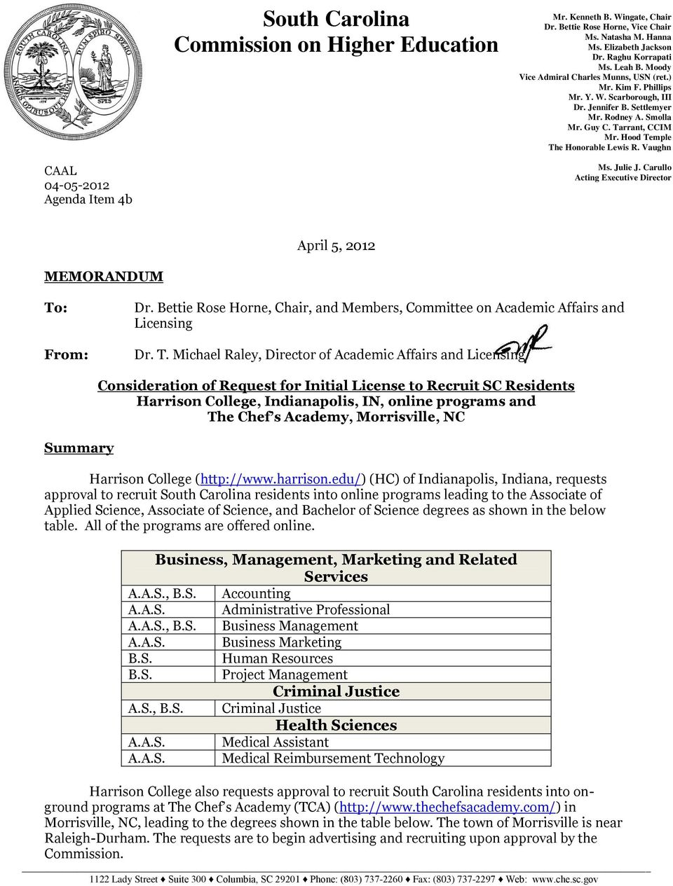 Hood Temple The Honorable Lewis R. Vaughn CAAL 04-05-2012 Agenda Item 4b Ms. Julie J. Carullo Acting Executive Director April 5, 2012 MEMORANDUM To: From: Dr.