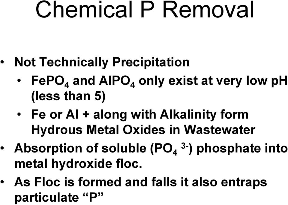 Hydrous Metal Oxides in Wastewater Absorption of soluble (PO 4 3- )