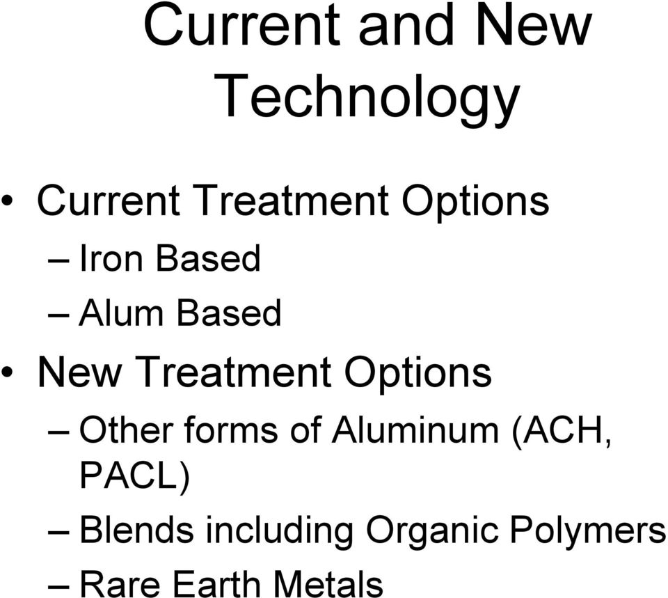 Options Other forms of Aluminum (ACH, PACL)