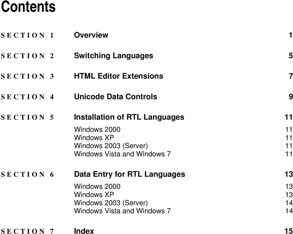 XP 11 Windows 2003 (Server) 11 Windows Vista and Windows 7 11 SECTION 6 Data Entry for RTL Languages