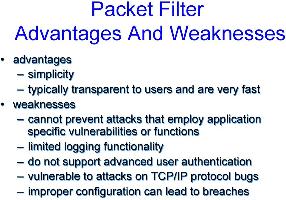 vulnerabilities or functions limited logging functionality do not support advanced user