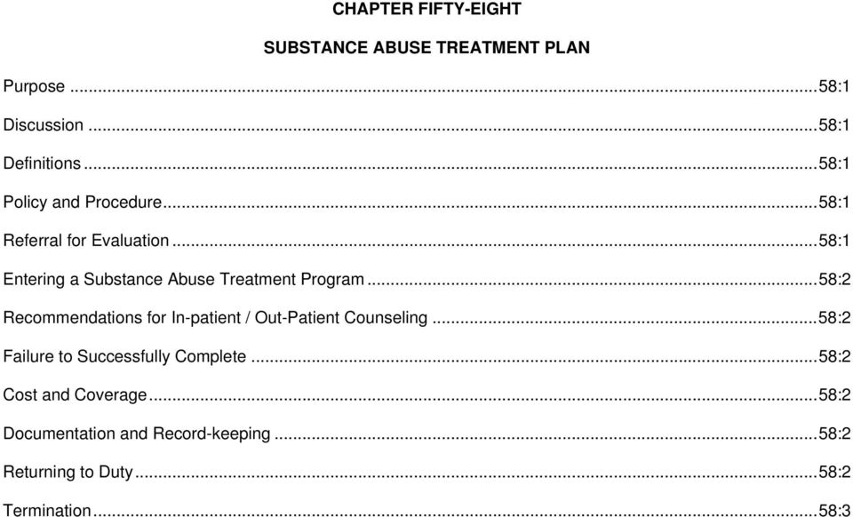 .. 58:1 Entering a Substance Abuse Treatment Program.