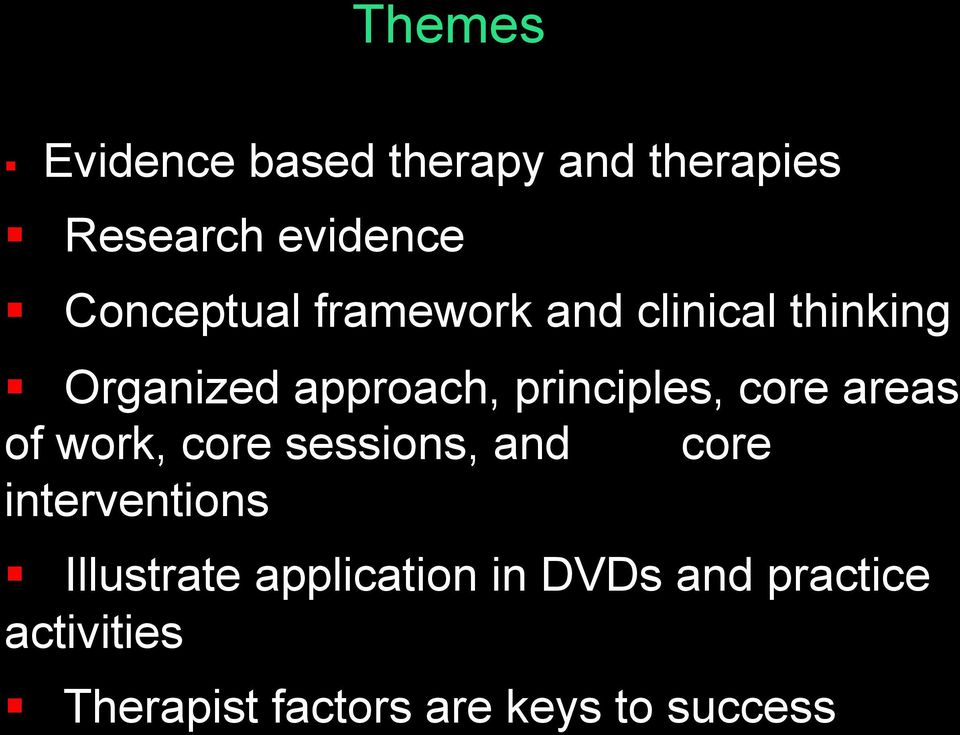 areas of work, core sessions, and core interventions Illustrate