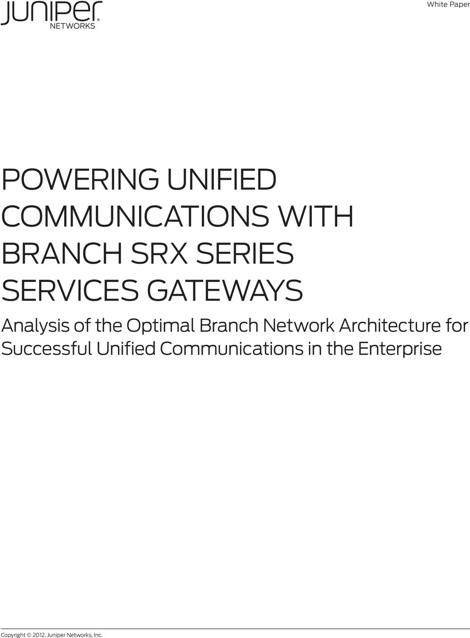 Branch Network Architecture for Successful Unified