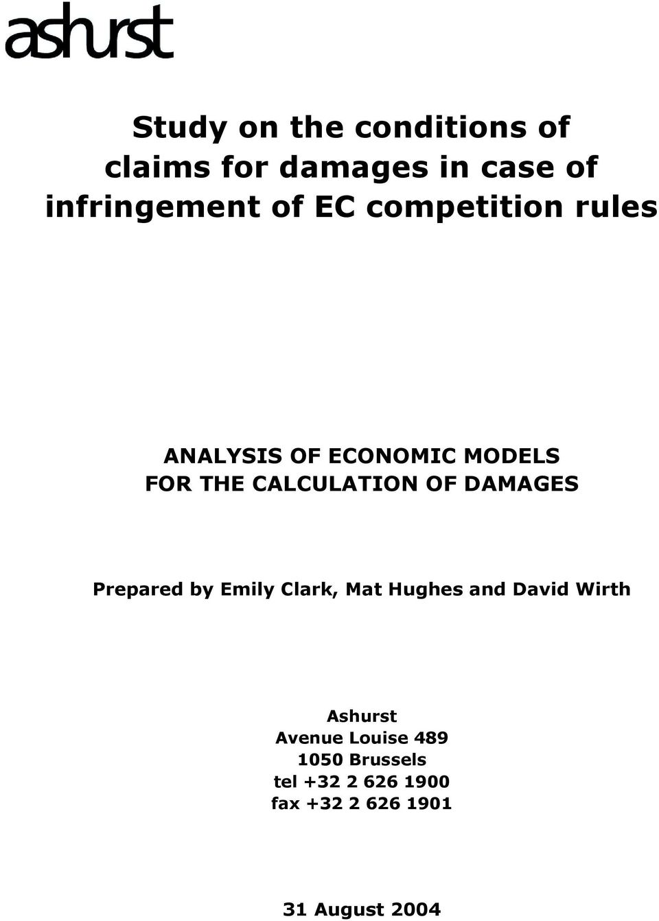 DAMAGES Prepared by Emily Clark, Mat Hughes and David Wirth Ashurst Avenue