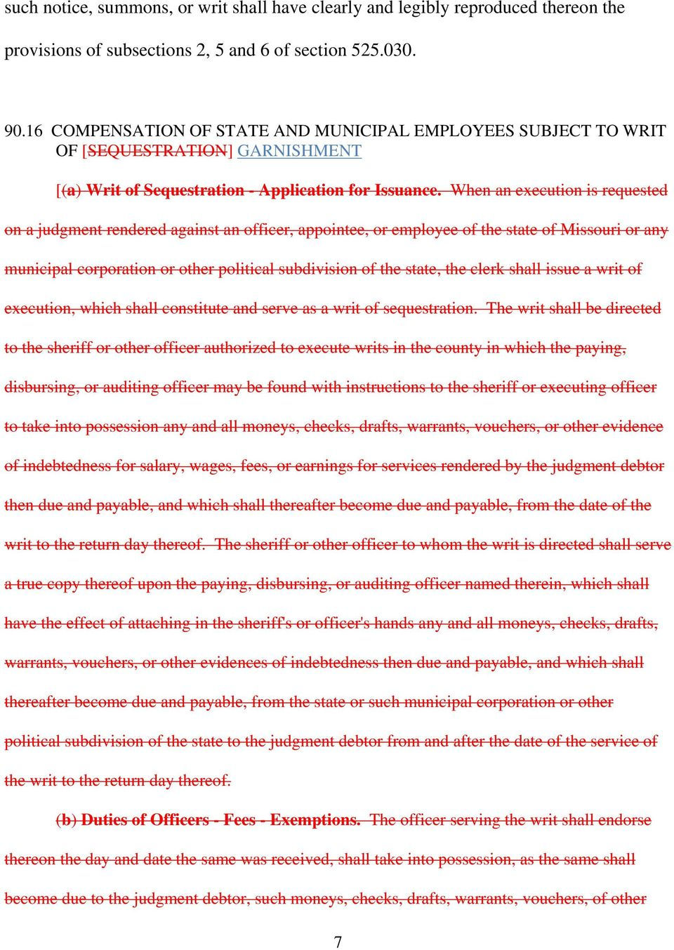 When an execution is requested on a judgment rendered against an officer, appointee, or employee of the state of Missouri or any municipal corporation or other political subdivision of the state, the