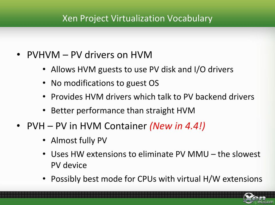 Better performance than straight HVM PVH PV in HVM Container (New in 4.