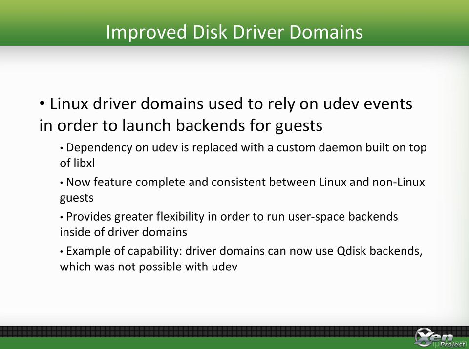 consistent between Linux and non-linux guests Provides greater flexibility in order to run user-space backends