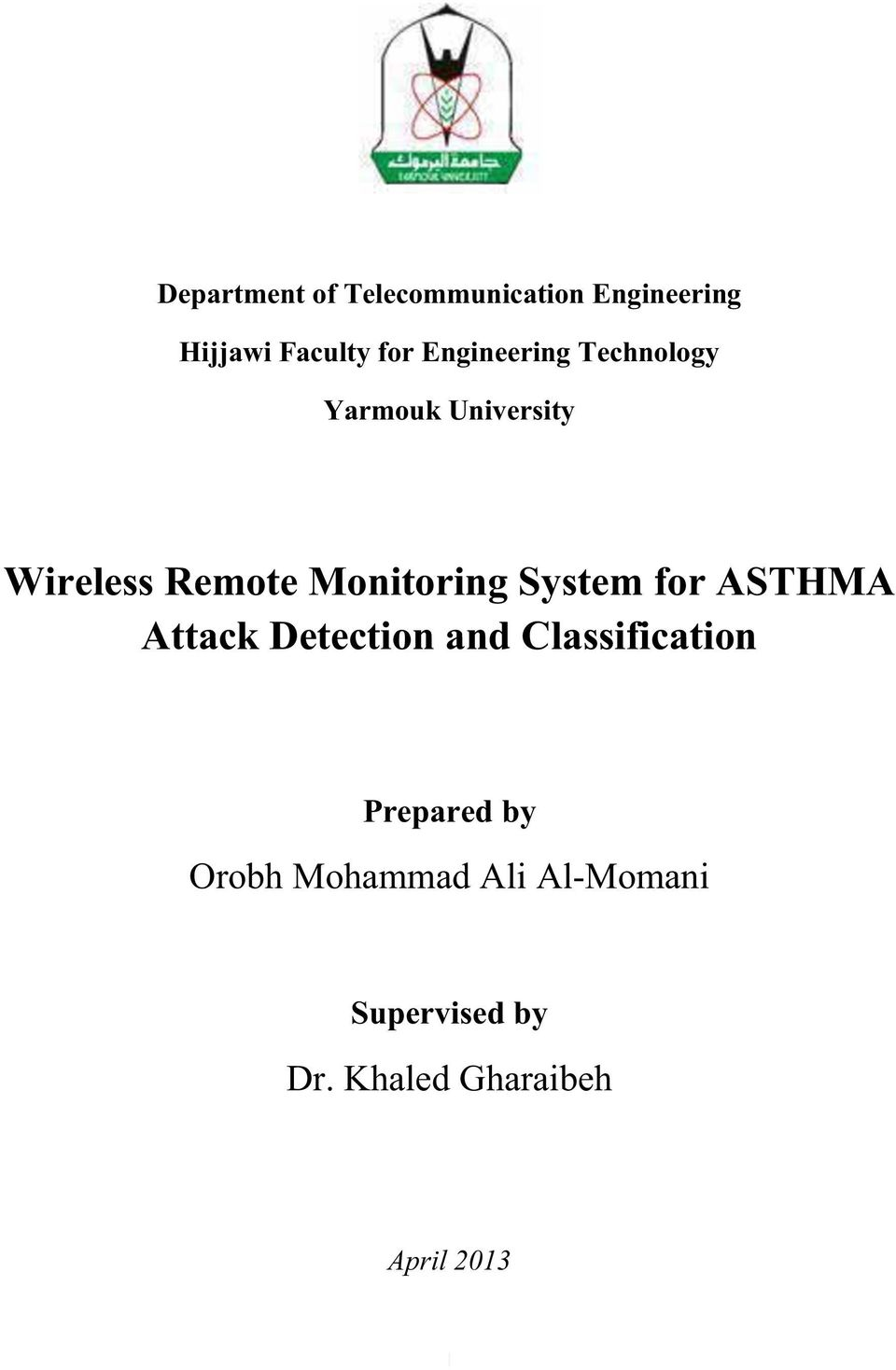 System for ASTHMA Attack Detection and Classification Prepared by
