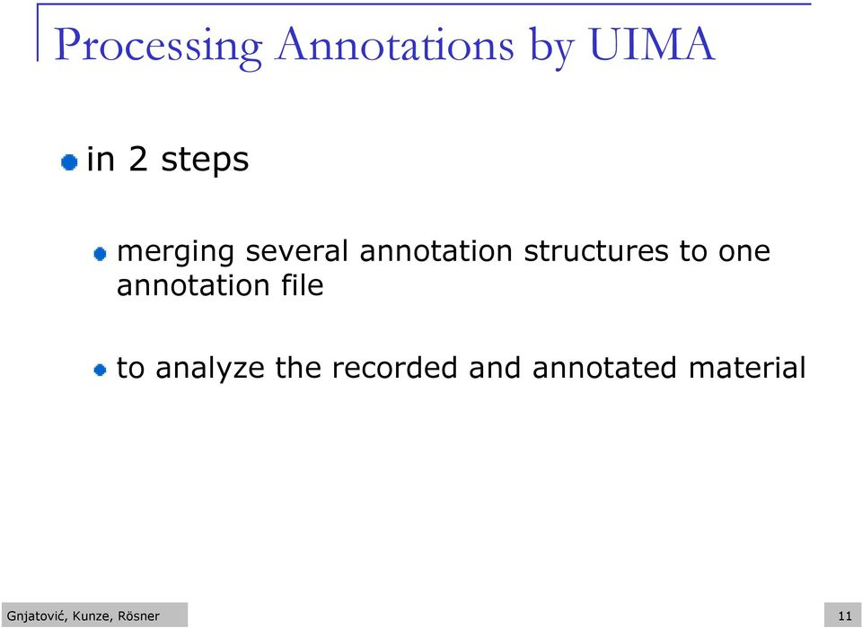 annotation file to analyze the recorded and