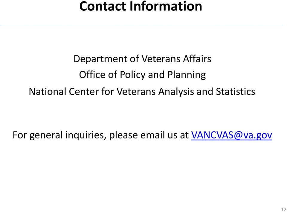 Center for Veterans Analysis and Statistics For